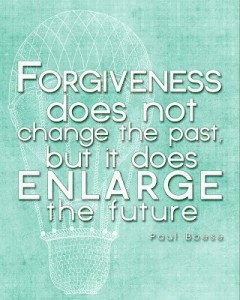 #Forgiveness does not change the past, but it does enlarge the future.