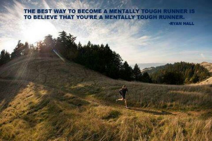 """The best way to become a mentally tough runner is to believe that you are a mentally tough runner."" Ryan Hall #run #running #trail #motivation #inspiration #fitness #health {PilotingPaperAirplanes.com}"