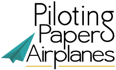Piloting Paper Airplanes